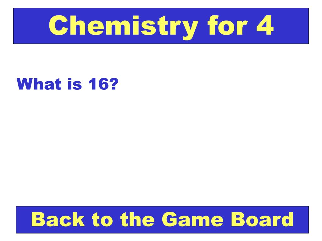 Chemistry for 4