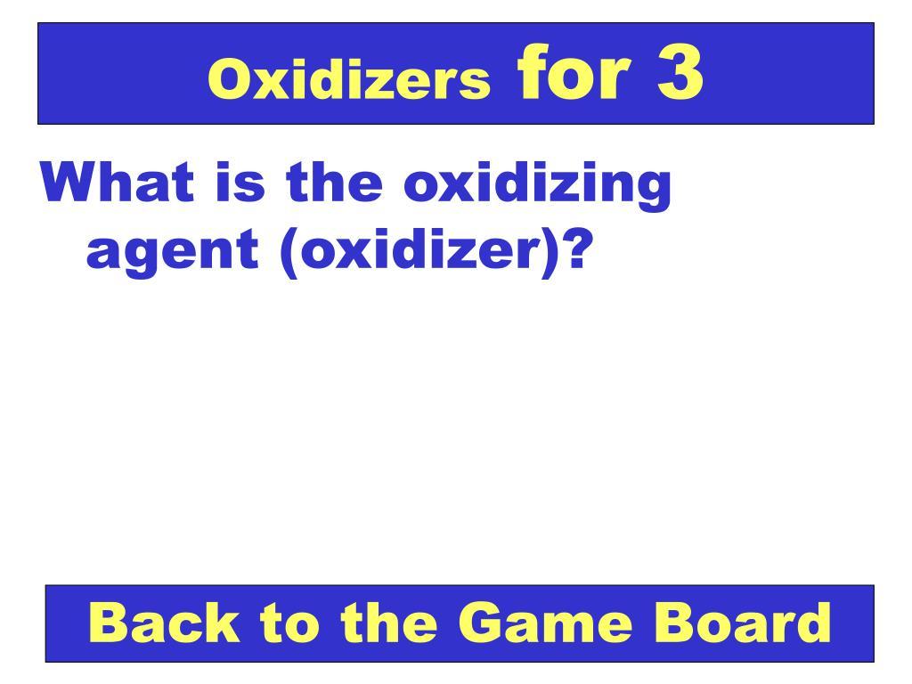 Oxidizers