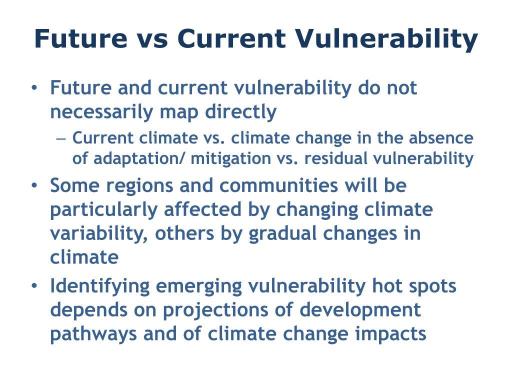 Future vs Current Vulnerability
