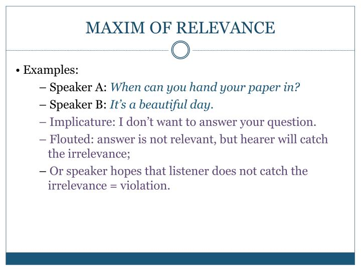 MAXIM OF RELEVANCE