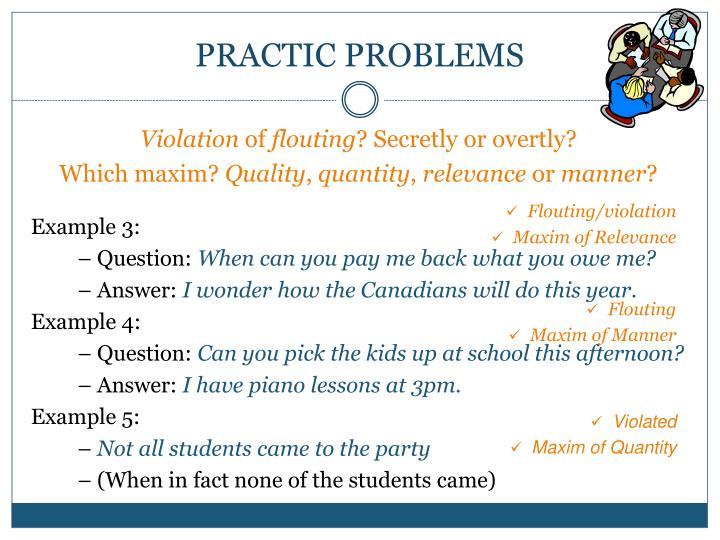 PRACTIC PROBLEMS