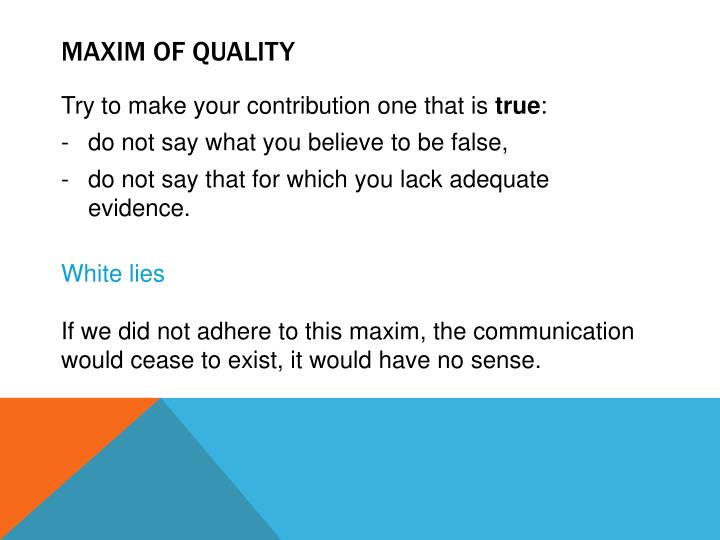 Maxim of quality