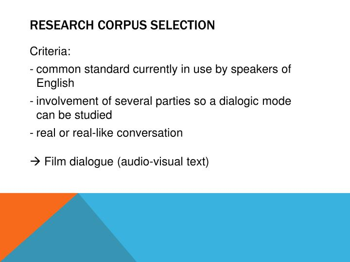 Research corpus selection