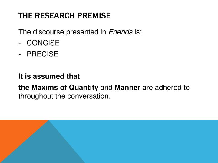 The research premise