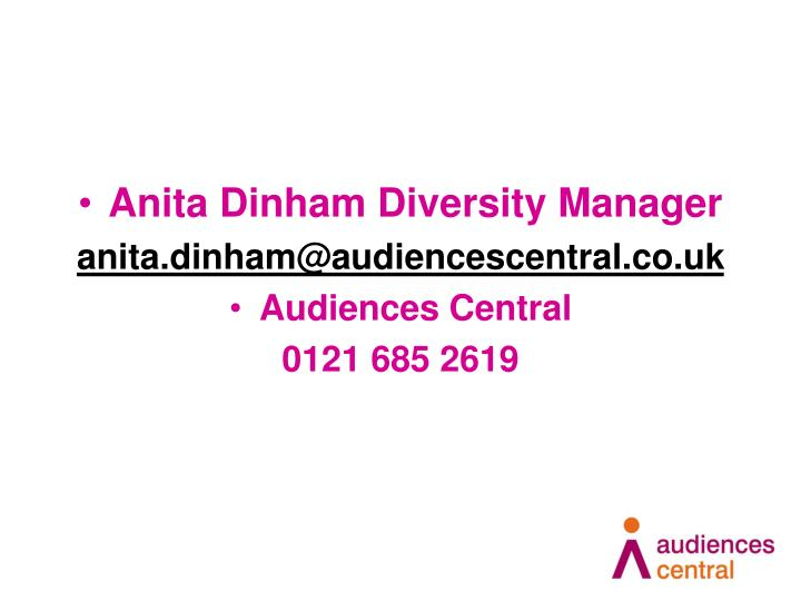 Anita Dinham Diversity Manager