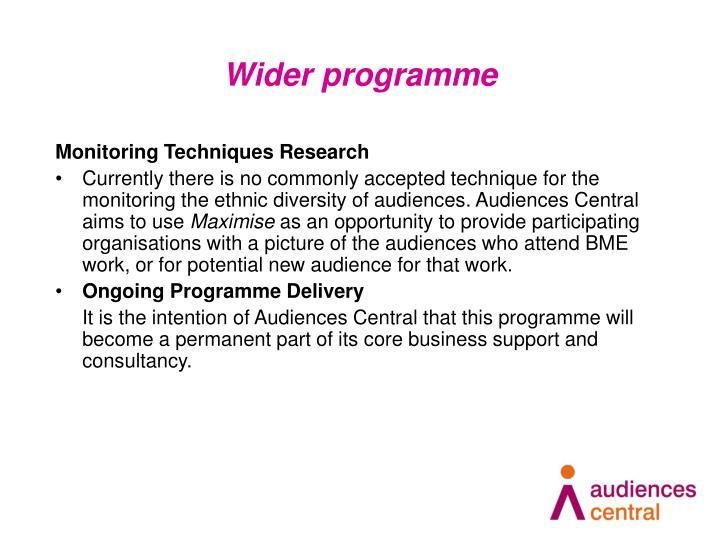 Wider programme