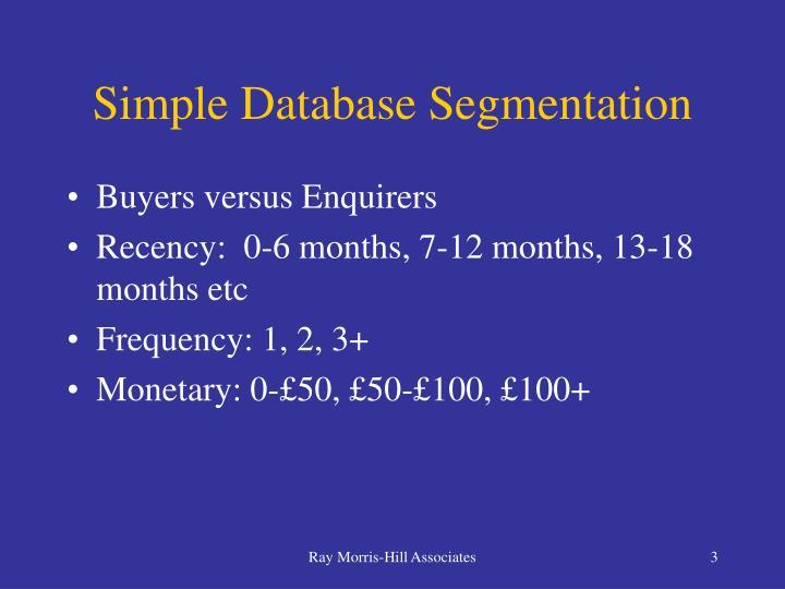 Simple Database Segmentation