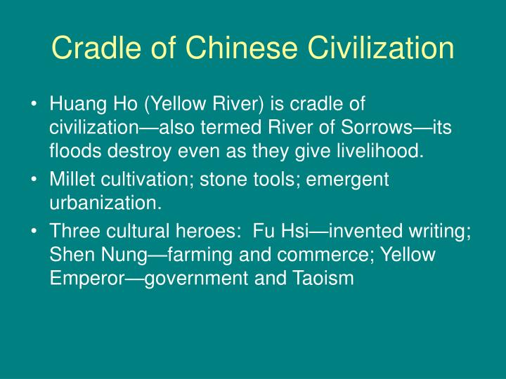 Cradle of chinese civilization