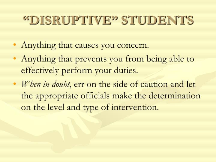 """DISRUPTIVE"" STUDENTS"