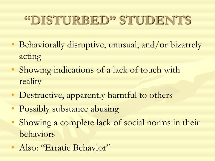 """DISTURBED"" STUDENTS"