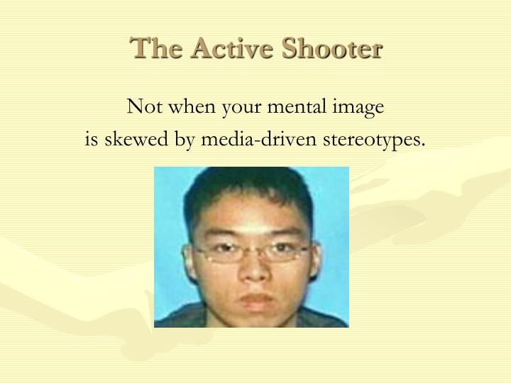 The Active Shooter