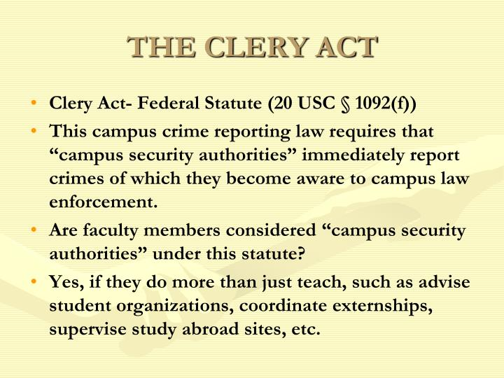 THE CLERY ACT