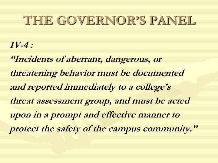 THE GOVERNOR'S PANEL