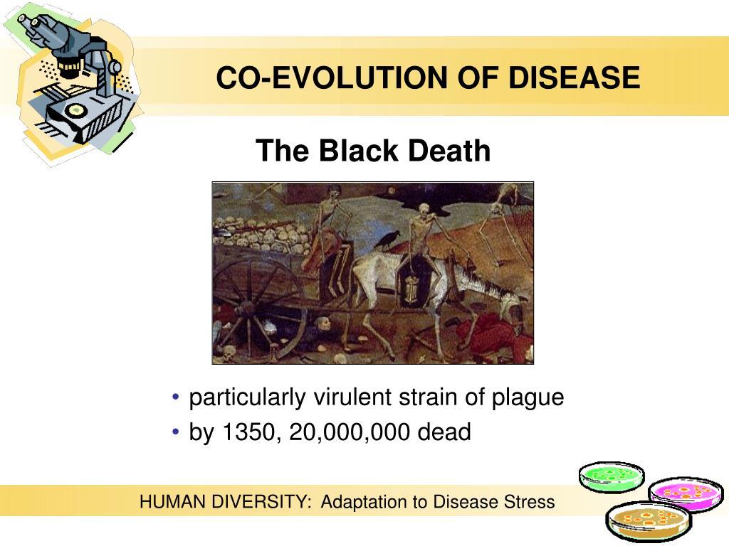 CO-EVOLUTION OF DISEASE