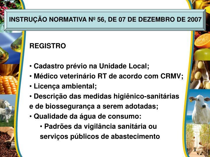 INSTRUÇÃO NORMATIVA Nº 56, DE 07 DE DEZEMBRO DE 2007