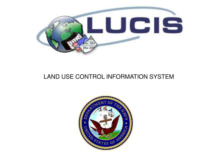 Land use control information system