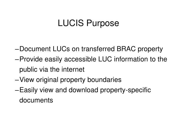LUCIS Purpose