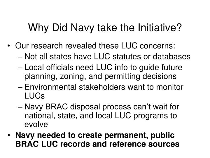 Why did navy take the initiative