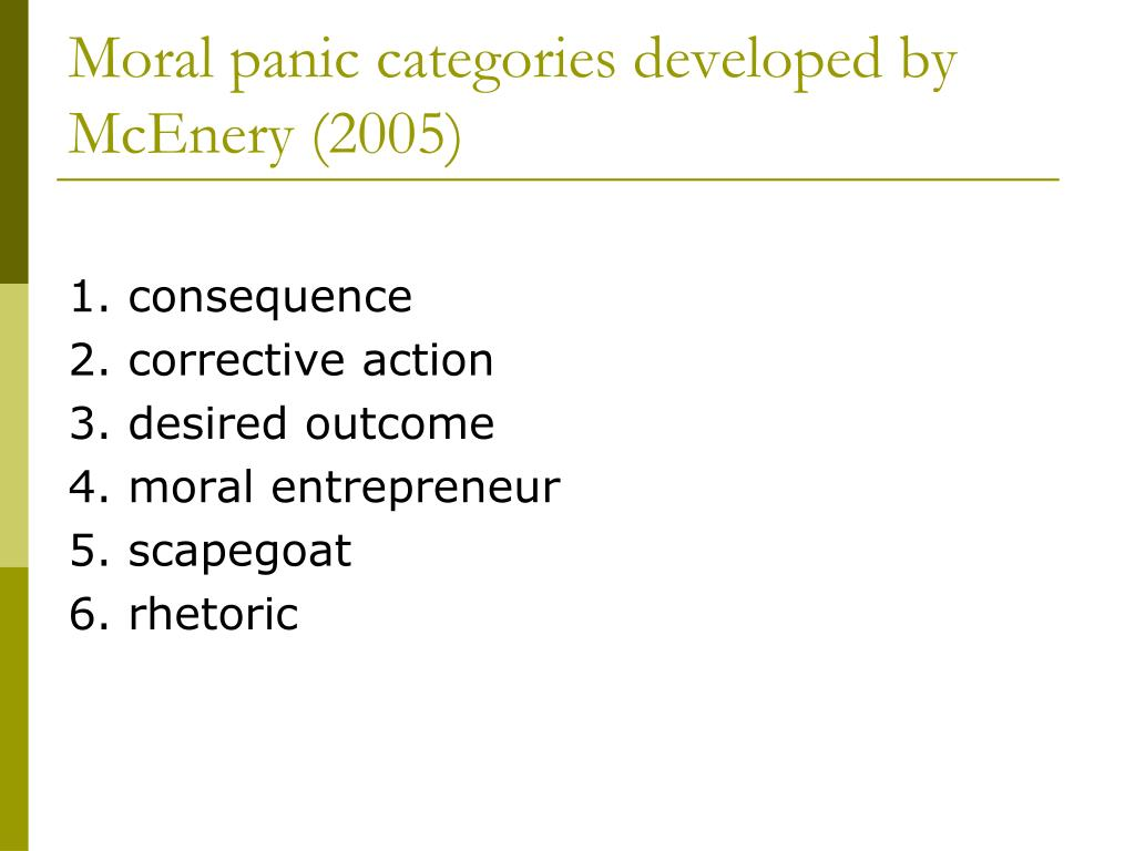 Moral panic categories developed by McEnery (2005)