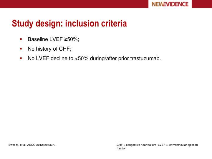 Study design: inclusion criteria