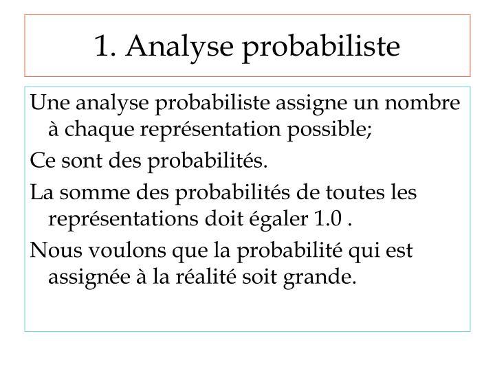 1. Analyse probabiliste