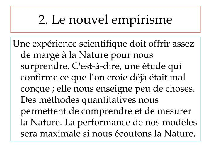 2. Le nouvel empirisme