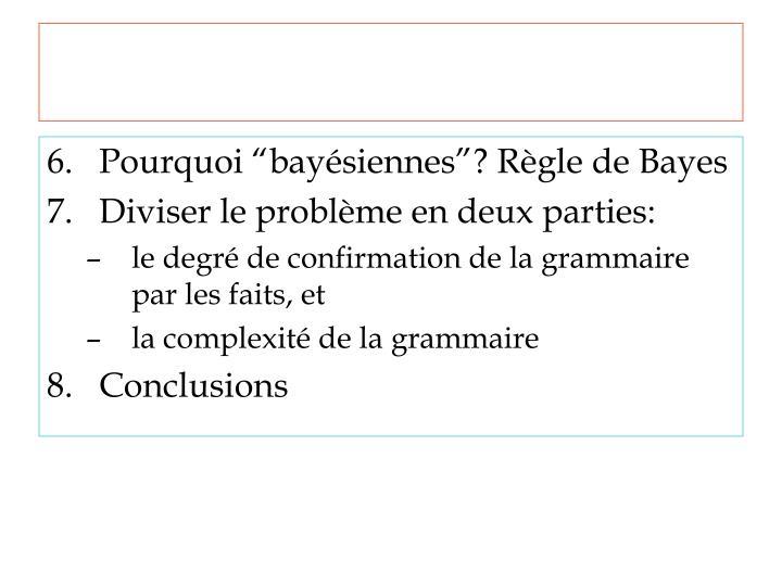 """Pourquoi """"bayésiennes""""? Règle de Bayes"""