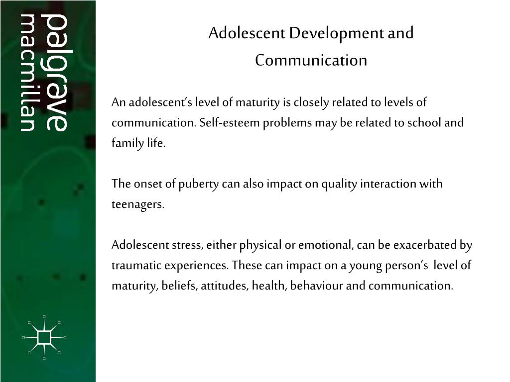 Adolescent Development and Communication