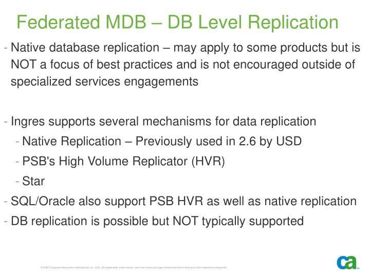 Federated MDB – DB Level Replication