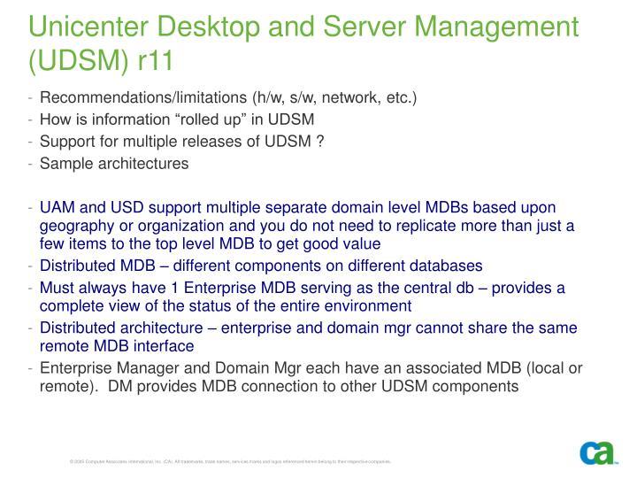 Unicenter Desktop and Server Management (UDSM) r11