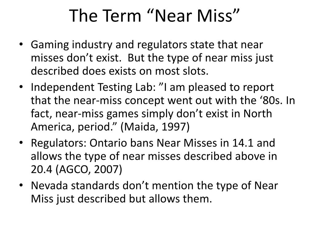 "The Term ""Near Miss"""