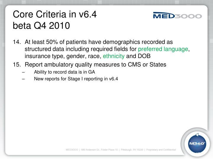 Core Criteria in v6.4