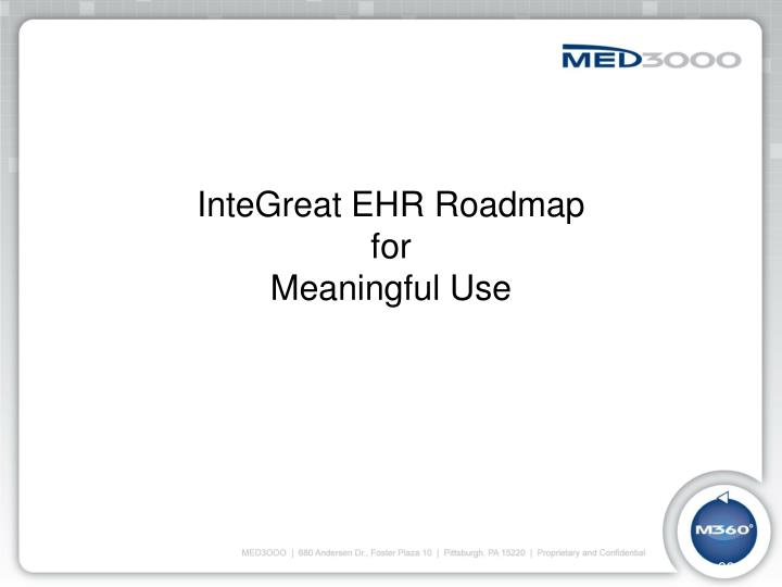 InteGreat EHR Roadmap