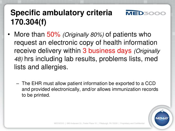 Specific ambulatory criteria