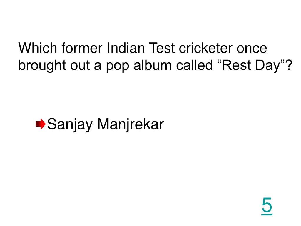 "Which former Indian Test cricketer once brought out a pop album called ""Rest Day""?"