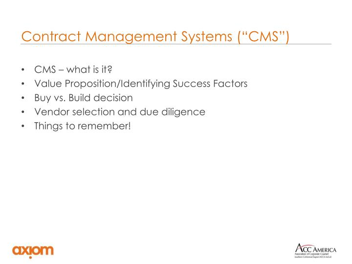 "Contract Management Systems (""CMS"")"