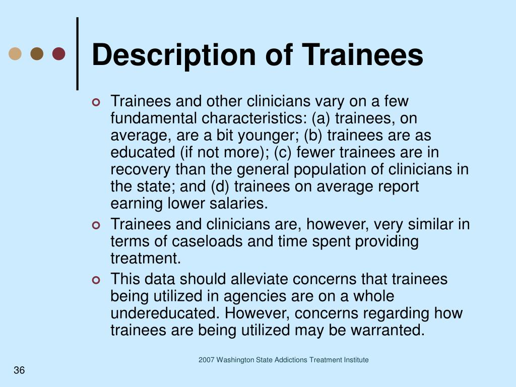Description of Trainees