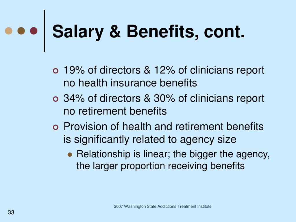 Salary & Benefits, cont.