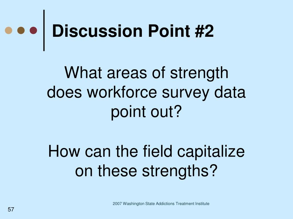 What areas of strength does workforce survey data point out?