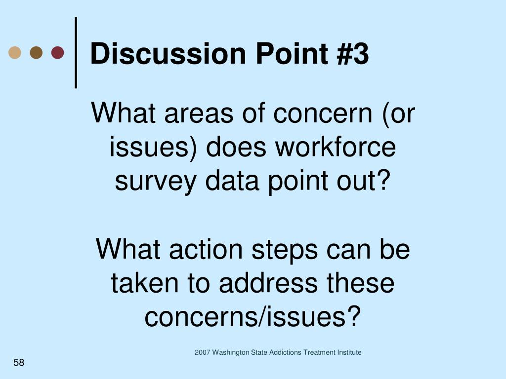 What areas of concern (or issues) does workforce survey data point out?