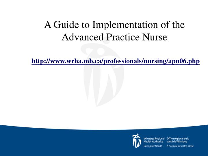A Guide to Implementation of the Advanced Practice Nurse