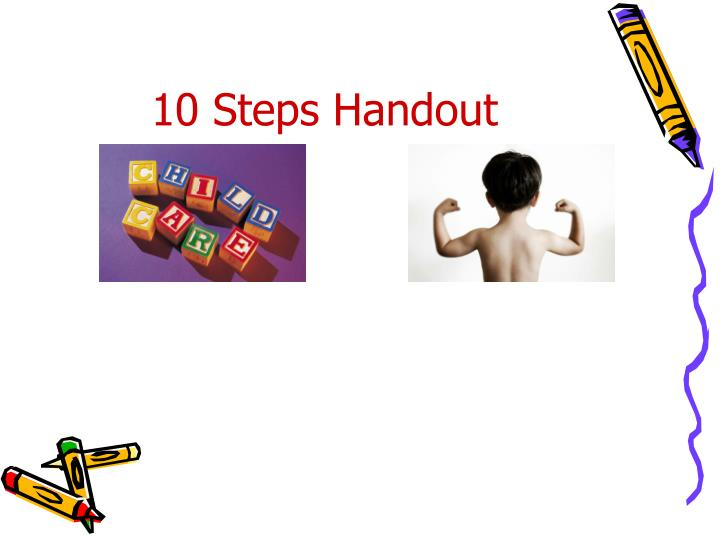 10 Steps Handout