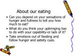about our eating