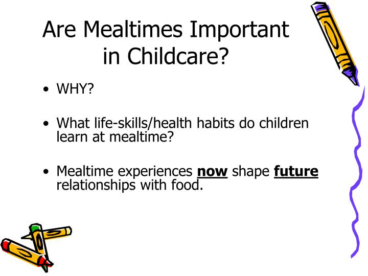 Are Mealtimes Important in Childcare?