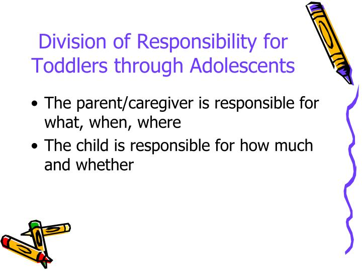 Division of Responsibility for Toddlers through Adolescents