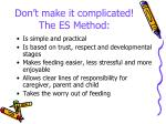 don t make it complicated the es method