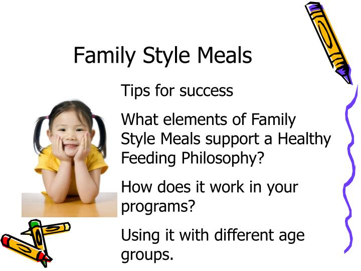 Family Style Meals