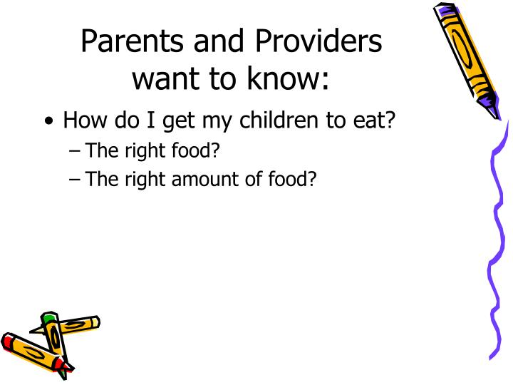 Parents and Providers want to know: