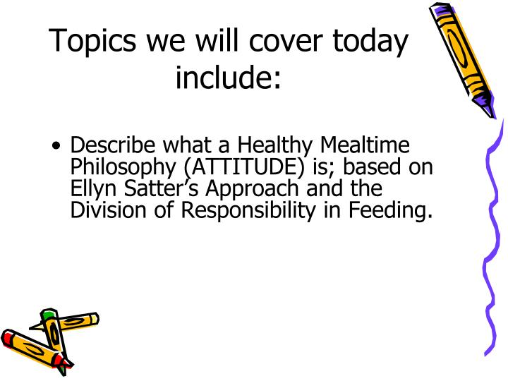 Topics we will cover today include: