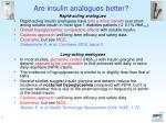 are insulin analogues better